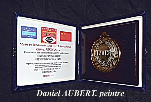 Médaille d'Or Internationale des arts de PEKIN 2015