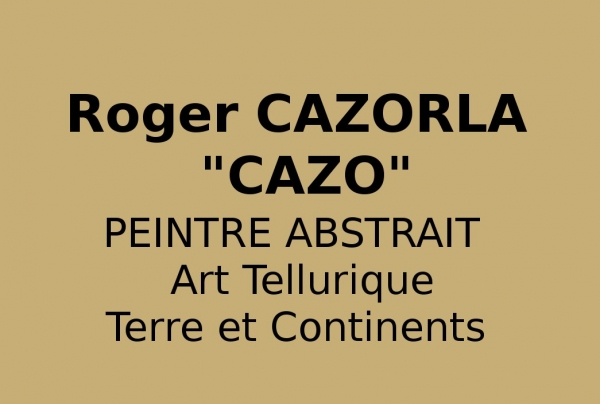 CAZORLA-CAZO Peintre contemporain abstrait
