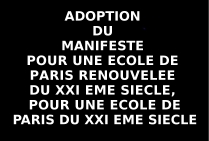 Adoption à PARIS le 23 Octobre 2020 du Manifeste pour une Ecole de PARIS