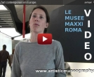 A VOIR UN FILM VIDEO REALISÉ PAR LES EDITIONS EDMC SUR LE GRAND MUSEE EUROPEEN D'ART CONTEMPORAIN DE ROME LE MAXXI ROMA.