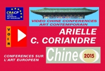 VIDEO DE PRESENTATION ARTISTES EN CHINE (CONFERENCES): ARIELLE ainsi que C. CORIANDRE