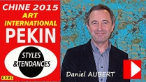 VIDEO PRESENTATION A PEKIN 2015 DANIEL AUBERT PEINTRE CONTEMPORAIN