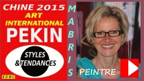 VIDEO PRESENTATION A PEKIN 2015 MABRIS PEINTRE ABSTRAITE