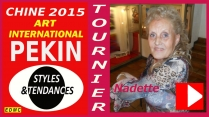 VIDEO PRESENTATION A PEKIN 2015 NADETTE TOURNIER, PEINTRE