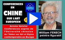 VIDEO - Présentation en Chine du peintre expressionniste William FENECH