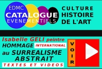 REPORTAGE ET INTERVIEW ISABELLE GELI HOMMAGE ARTISTIQUE INTERNATIONAL AU SURREALISME ABSTRAIT 2018