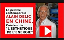 VIDEO Le peintre abstrait Alain DELIC en Chine